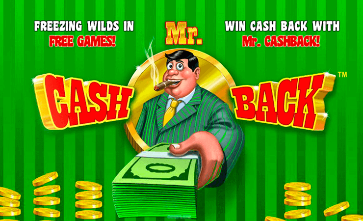 Mr Cashback Slot Machine - Play Free Playtech Slots Here